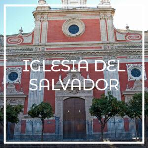 visitar la iglesia del salvador de Sevilla