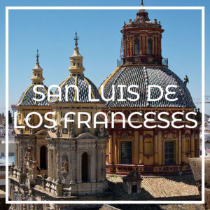 San Luis de los Franceses de Sevilla
