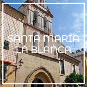 iglesia santa María la Blanca de Sevilla