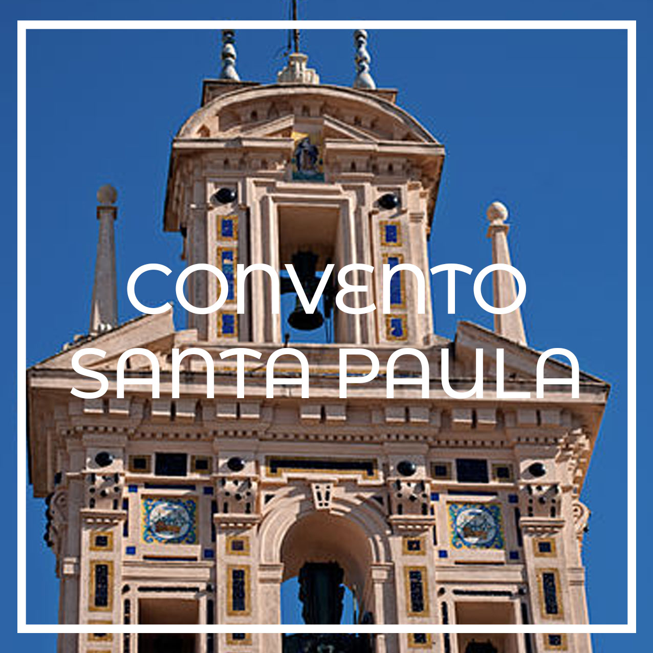 convento monasterio de Santa Paula de Sevilla