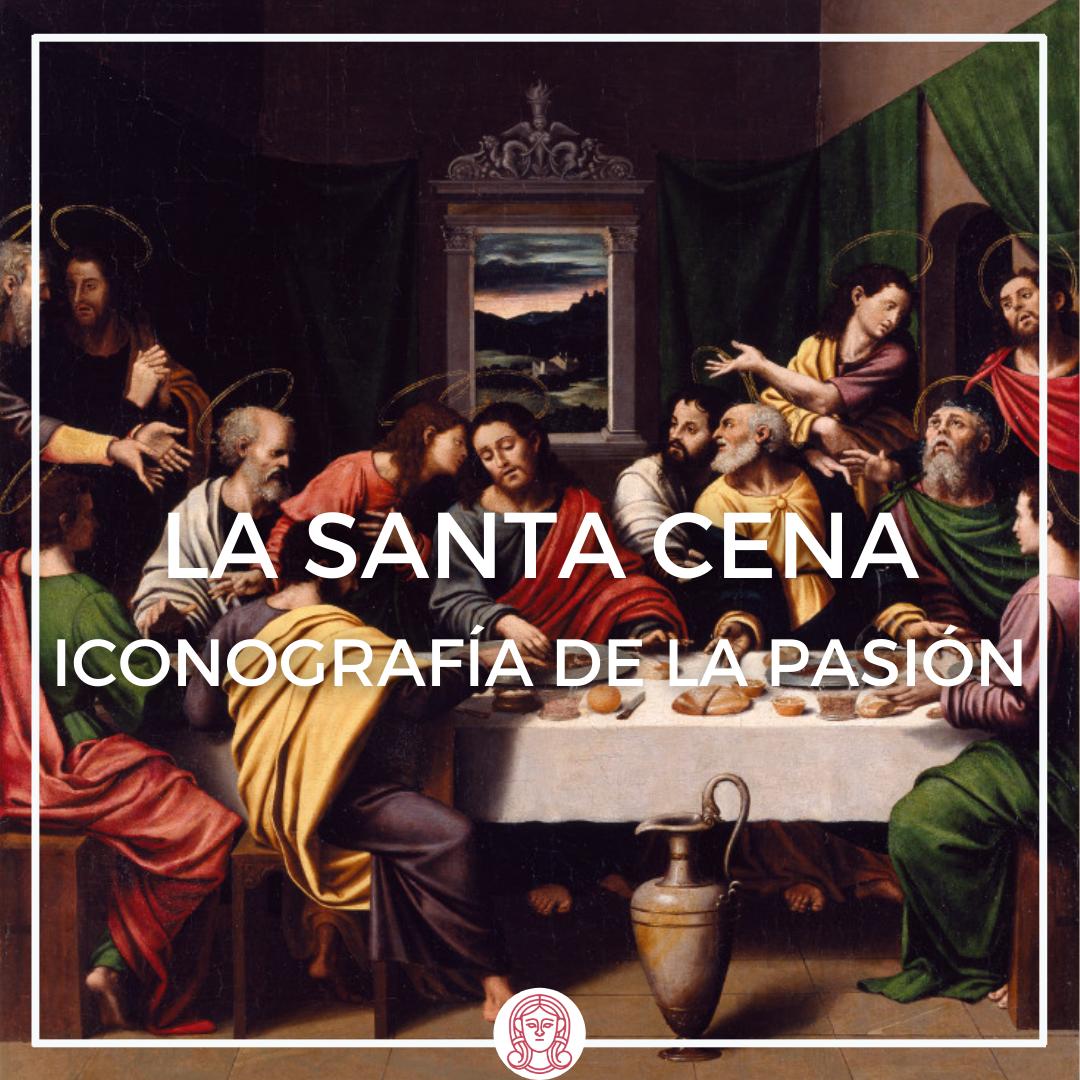 iconografía de la pasión, la santa cena. juan de juanes del museo de valencia