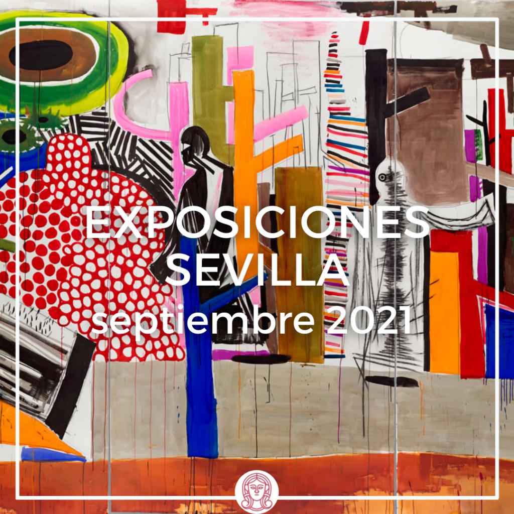 exposiciones temporales de septiembre en Sevilla
